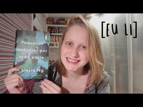 PEQUENOS INCÊNDIOS POR TODA PARTE | Livros e mais #154