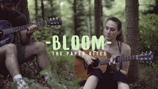 """Bloom""   The Paper Kites (Live Acoustic Cover) Feat. Silayne"