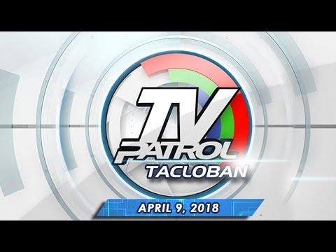 [ABS-CBN]  TV Patrol Tacloban – Apr 9, 2018