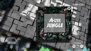 Ahzee   Jungle (HD) (HQ)