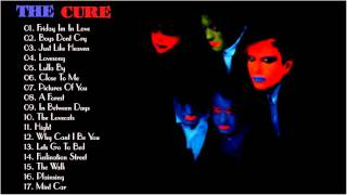 The Cure Collection  Playlist  - The Cure Greatest Hits