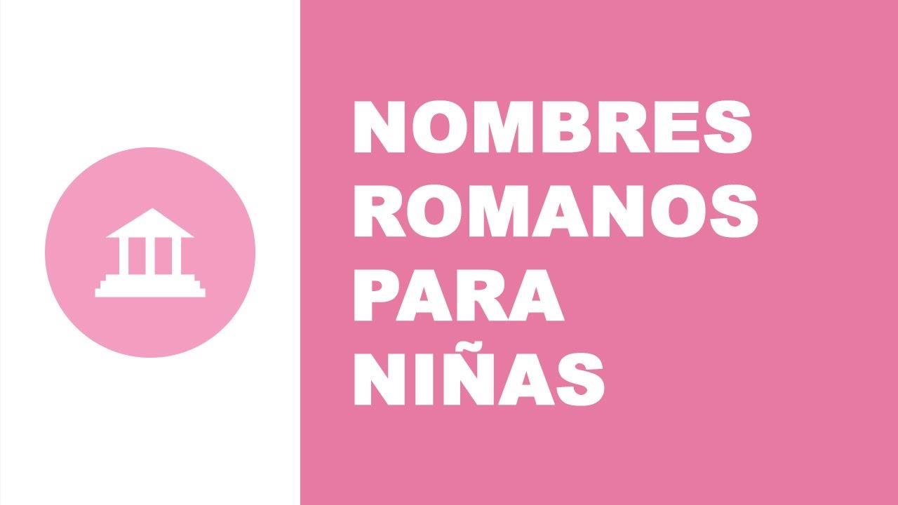 Nombres romanos para niñas - los mejores nombres de bebés - www.nombresparamibebe.com