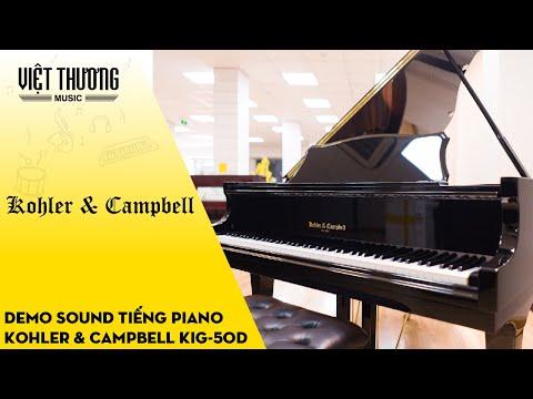 Demo tiếng đàn piano Kohler & Campbell KIG-50D