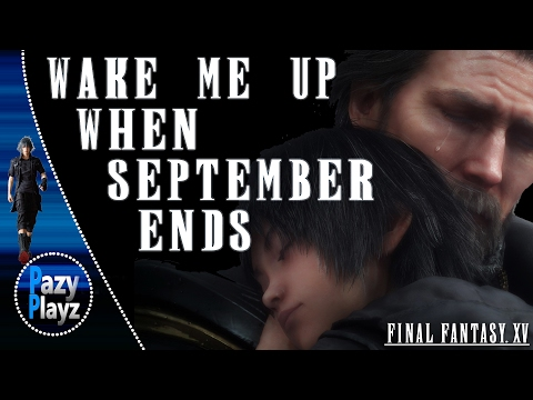 FINAL FANTASY XV: Wake Me Up When September Ends (EPIC EDITION)