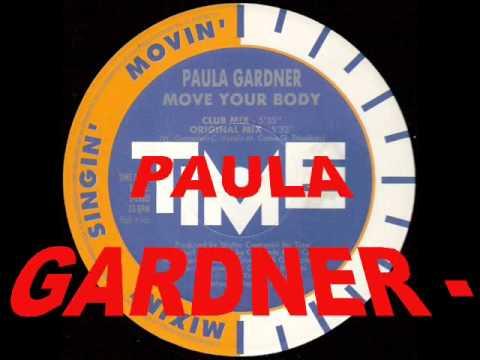 PAULA GARDNER - MOVE YOUR BODY (ORIGINAL MIX) (1994)
