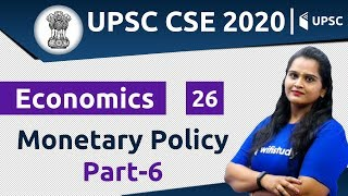 3:00 PM - UPSC CSE 2020 | Economics by Samridhi Ma'am | Monetary Policy (Part-6)