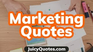 Top 15 Marketing Quotes And Sayings 2020 - (To Market & Promote Better)