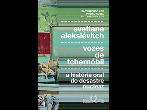 #Comentando: Vozes de Tchernóbil (Svetlana Aleksiévitch)