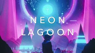 NEON LAGOON   A Chill Synthwave Mix