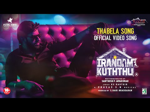 Irandam Kuththu - Thabela Official Video Song