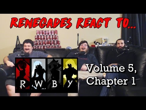 Renegades React to    RWBY Episode 1 - Renegade Media Group