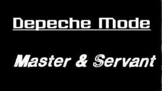 Depeche Mode - Master And Servant Lyrics.