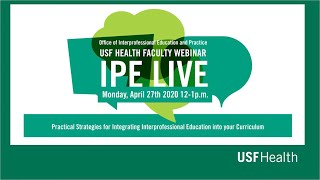 IPE Live: Practical Strategies for Integrating IPE into your Curriculum