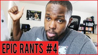 How To Make Money Online, Why Does God Let Bad Things Happen & More...   Epic Rants Ep.4