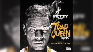 Fetty Wap - Trap Queen (Remix) (Feat. Quavo & Gucci Mane)