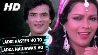 Ladki Haseen Ho To Ladka Naujawan Ho | Asha Bhosle