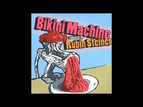 Shake It - Bikini Machine (Remixed by Rubin Steiner)