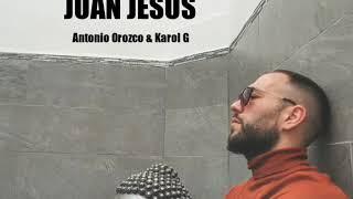Juan Jesús - Dicen (Cover) Antonio Orozoco & Karol G