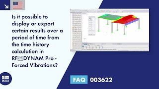 FAQ 003622 | Is it possible to display or export certain results over a period of time from the time history calculation in RF‑DYNAM Pro - Forced Vibrations?