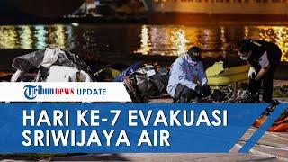 Hari Ke 7 Pencarian Korban & Puing Pesawat SJ182, Ada 33 Kantong Jenazah, Memori CVR Belum Ditemukan
