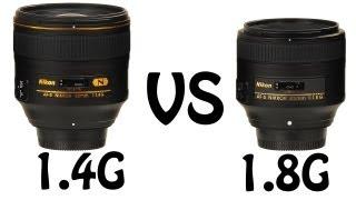 Nikon 85mm 1.4G vs 1.8G