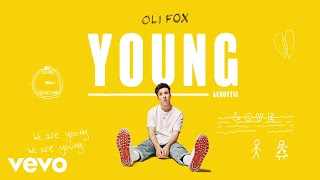 Oli Fox   Young (Acoustic  Visualiser)