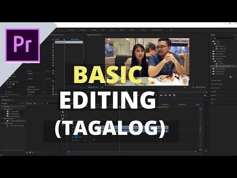 Basic Video Editing  - Adobe Premier Pro Tutorial for Beginners - Tagalog pt-1