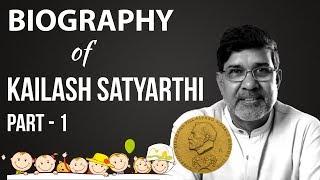 Biography of Kailash Satyarthi - Part 1 - Nobel Peace Prize winner , Bachpan Bachao Andolan
