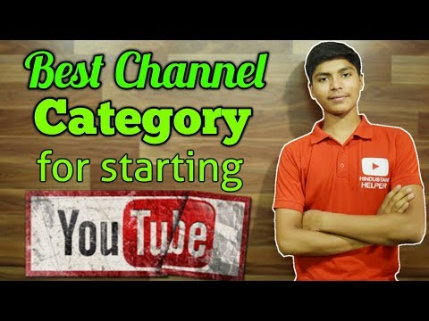 Best Category to Start Youtube Channel - Tech, Comedy, Music, Gaming or Entertainment