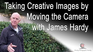 Moving the camera on purpose, with James Hardy
