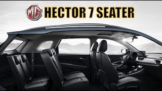 MG HECTOR 7 SEATER INDIA LAUNCH AND ALL DETAILS