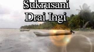 Sukru Sani   Drai Ingi
