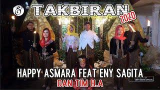 Download lagu Happy Asmara Feat Eny Sagita Takbiran 2020 Mp3