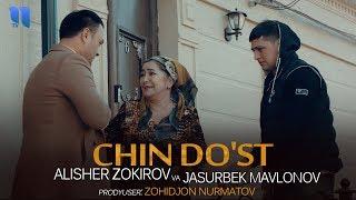 Alisher Zokirov va Jasurbek Mavlonov - Chin do