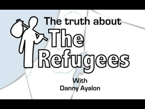 The Truth About the Refugees: Israel Palestinian Conflict