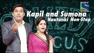 Kapil Sharma and Sumona's Nautanki Non-Stop | Comedy Circus