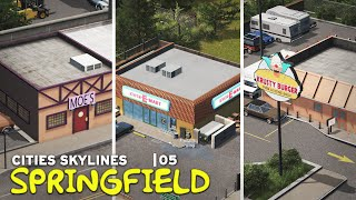 Moe's, Kwik E Mart, Krusty Burger | Cities Skylines: Springfield 05