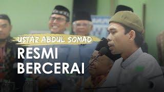 Ustaz Abdul Somad Resmi Cerai seusai Jalani 11 Kali Persidangan dan Mediasi