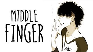 Nightcore - Middle Finger