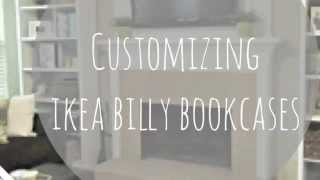 Customizing And Decorating My Ikea Billy Bookcases