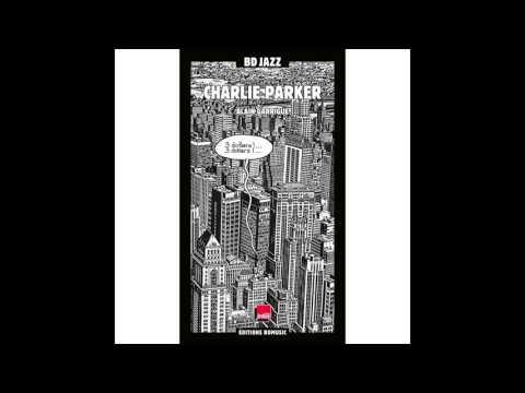 Charlie Parker - I Can't Get Started