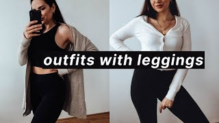 COMFY OUTFITS WITH  LEGGINGS | HOW TO STYLE LEGGINGS