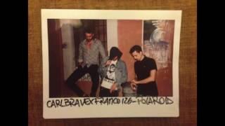 CARL BRAVE X FRANCO126   POLAROID (PROD. CARL BRAVE)
