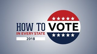 How to Vote in Every State 2018