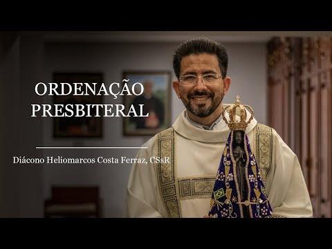 Veja aqui a Ordenação Presbiteral do Diácono Heliomarcos Costa Ferraz
