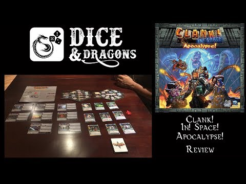 Dice and Dragons - Clank! In Space Apocalypse Review