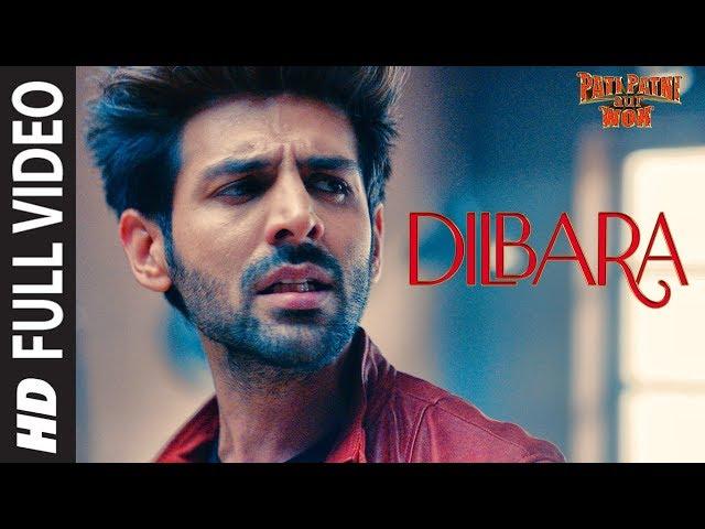 Dilbara Full Video | Pati Patni Aur Woh | Kartik A, Bhumi P, Ananya P | Sachet-Parampara