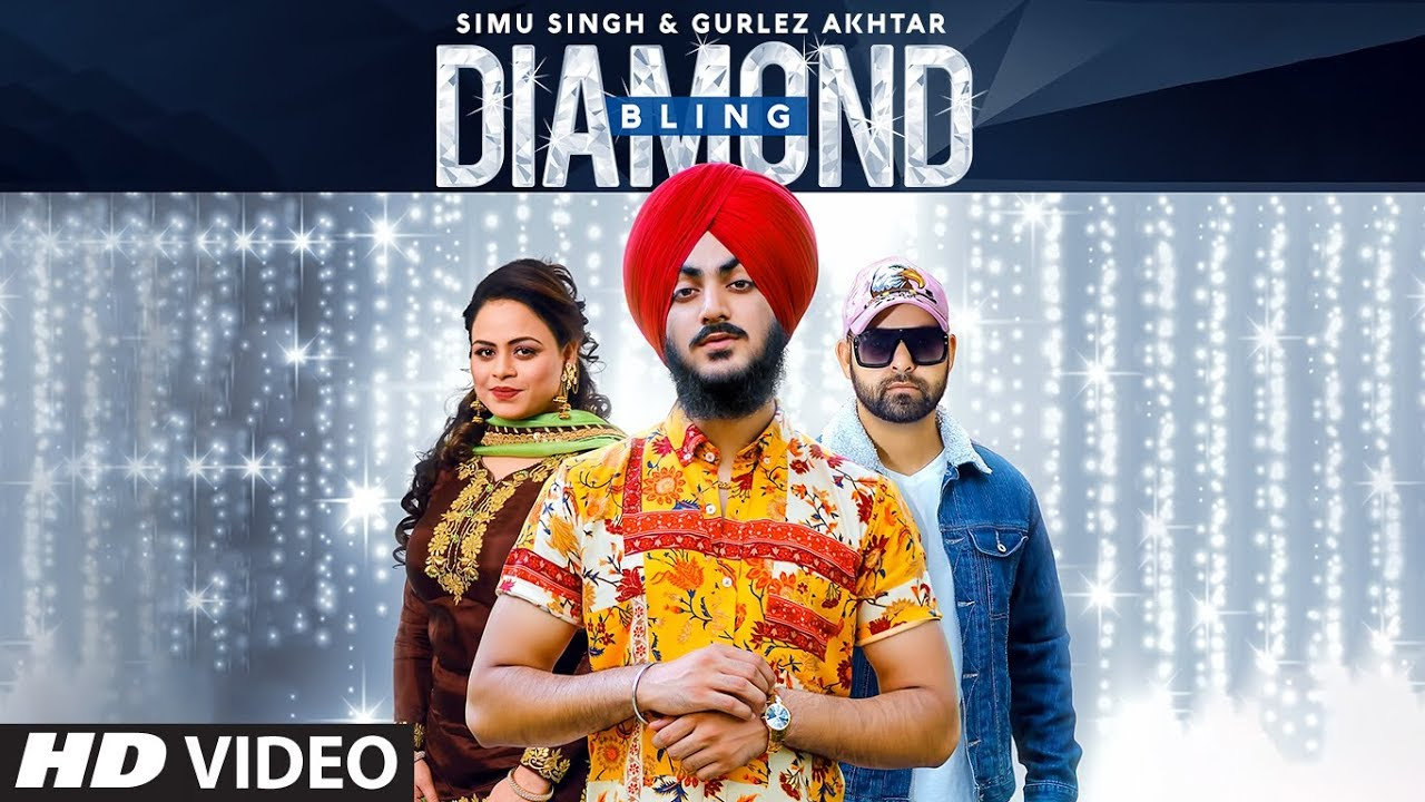Diamond Bling Lyrics - Simu Singh, Gurlez Akhtar Lyrics