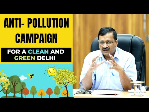 Arvind Kejriwal launched the anti-pollution campaign for a clean and green Delhi