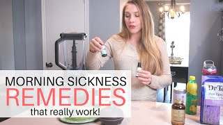 MORNING SICKNESS REMEDIES: How to Survive your Pregnancy Nausea!